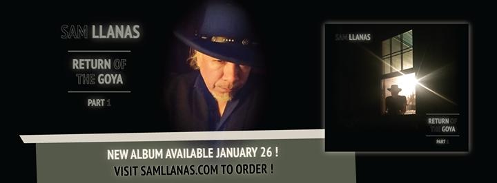 """Sam LLanas - """"Return of the Goya - Part 1"""" - Available 1.26.18! http://samllanas.com/returnofthegoya to preorder!"""